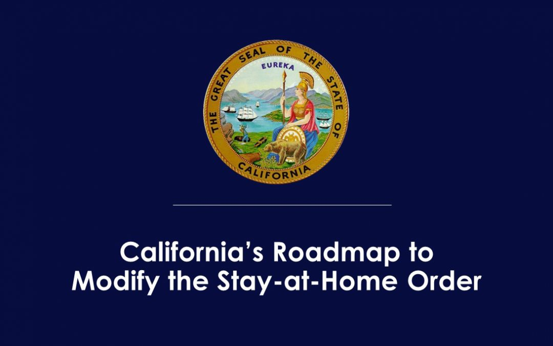 Governor Newsom Outlines Six Critical Indicators the State will Consider Before Modifying the Stay-at-Home Order and Other COVID-19 Interventions